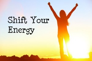 Shift Your Energy